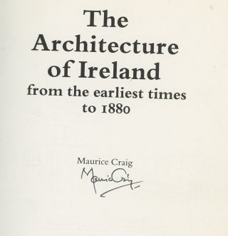 The Architecture of Ireland: From the Earliest Times to 1800...