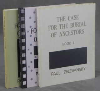 The Case For The Burial Of Ancestors, Book I: Which Contains All Significant Myths, Tales,...