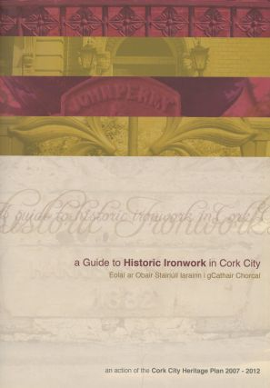 A Guide To Historic Ironwork In Cork City