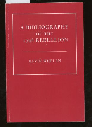 A Bibliography of The 1798 Rebellion