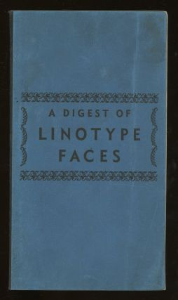 A Digest of Linotype Faces