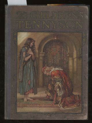 The Children's Tennyson, Stories in Prose and Verse from Alfred...