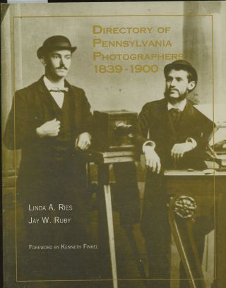 Directory of Pennsylvania Photographers, 1839-1900