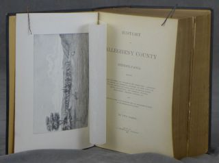 History of Allegheny County Pennsylvania, Two Parts Bound as One