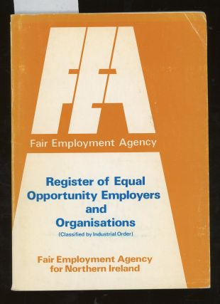 Fair Employment Agency for Northern Ireland Register of Equal Opportunity Employers and...