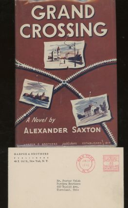 Grand Crossing, Review Copy with Publisher Letter. Alexander Saxton