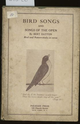 Bird Songs and Songs of the Open. Bert Dayton