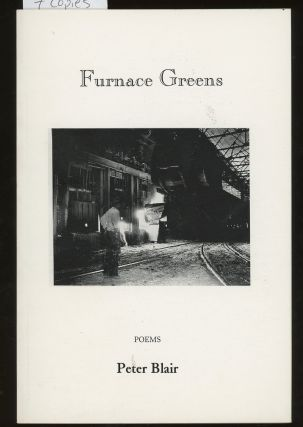 Furnace Greens, SIGNED by Peter Blair