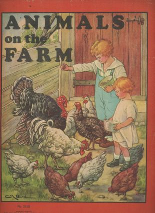 Animals on the Farm. Saalfield Publishing Co, C. M. Burd
