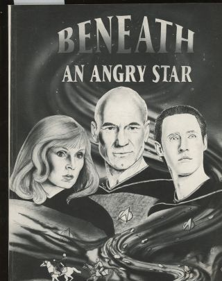 Beneath an Angry Star, SIGNED by Jessica Farrow (Star Trek: The Next Generation Fanfiction)