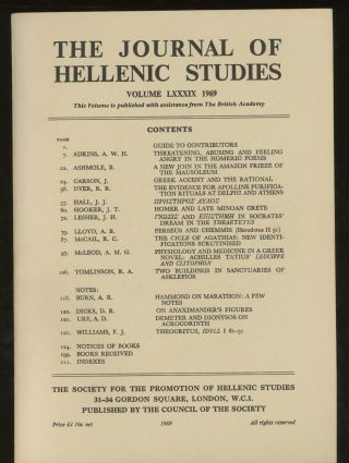 The Journal of Hellenic Studies, Volume LXXXIX, 1969. A. W. H. Adkins, B. Ashmole R. Dyer, A. Lloyd