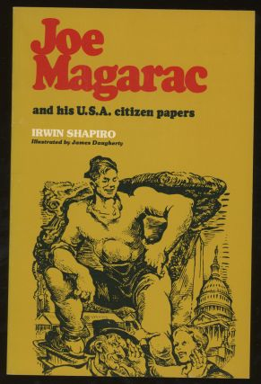 Joe Magarac and His U. S. A. Citizen Papers