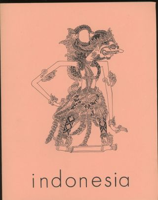 Indonesia, Journal of the Cornell Southeast Asia Program, No. 23, April 1977. Benedict Anderson,...