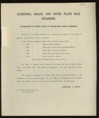 Lamport and Holt Liverpool, Brazil, and River Plate Mail Steamers Notice of Alteration in Dates...