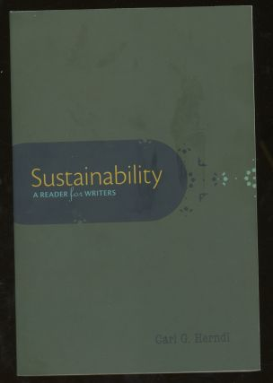 Sustainability: A Reader for Writers. Carl Herndl