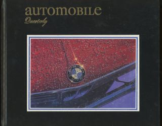 Automobile Quarterly, Volume 36, Number 4, July 1997. L. Scott Bailey