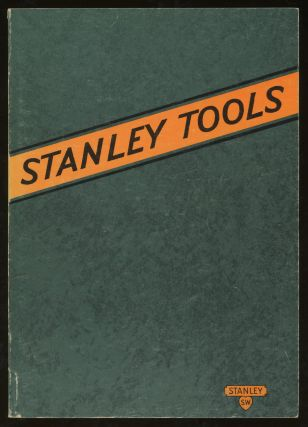 Stanley Tools for Carpenters and Mechanics, Catalog No. 129, 1929. Stanley Rule, Level Plant