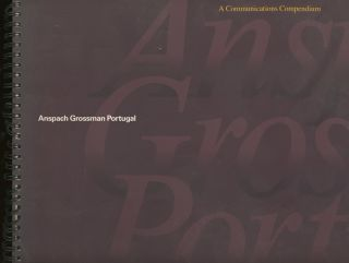 Anspach Grossman Portugal, Identity Consultants, A Communications Compendium. Anspach Grossman...
