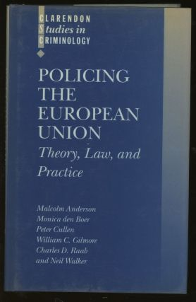 Policing the European Union. Malcolm Anderson