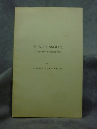 John Connolly, A Tory of the Revolution. Reprinted from the...