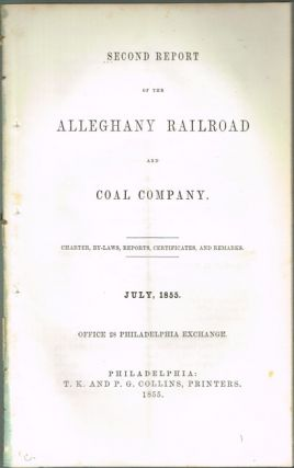 Second Annual Report of the Alleghany Railroad and Coal Company...
