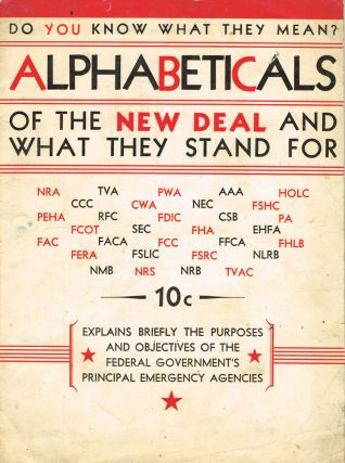 Alphabeticals of the New Deal and What They Stand For...