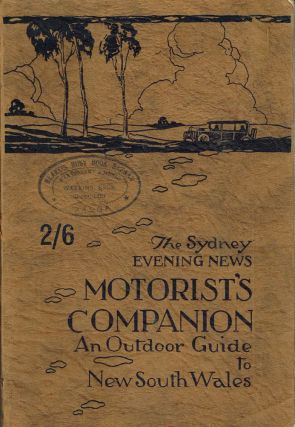 The Sydney Evening News Motorist's Companion: Being an outdoor guide...