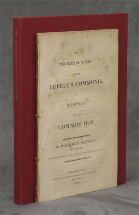 An Inaugural Essay, on the Lupulus Communis, of Gaertner; or...
