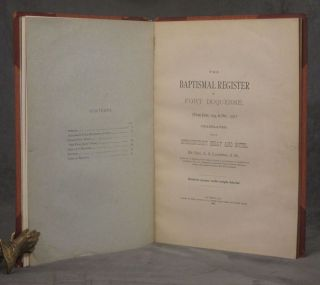 The Baptismal Register of Fort Duquesne, (From June, 1754, to...