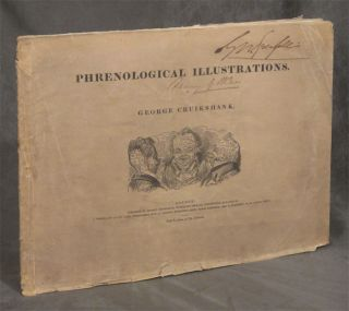 Phrenological Illustrations, or An Artist's View of the Craniological System...