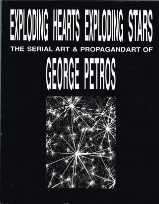 Exploding Hearts Exploding Stars: The Serial Art and Propagandart of...