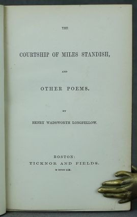 The Courtship of Miles Standish and Other Poems