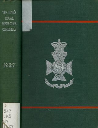 The King's Royal Rifle Corps Chronicle, 1927
