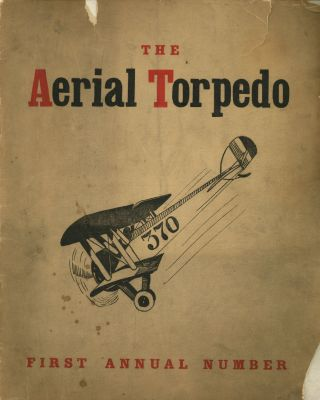 The Aerial Torpedo, Volume 1, Number 1, January, 1919