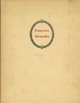 Francesca Alexander, A 'Hidden Servant', Memories