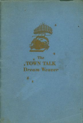 The Town Talk Dream Weaver, A Selection of the Most...