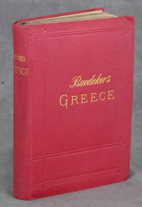 Greece, Handbook for Travellers, Second Revised Edition