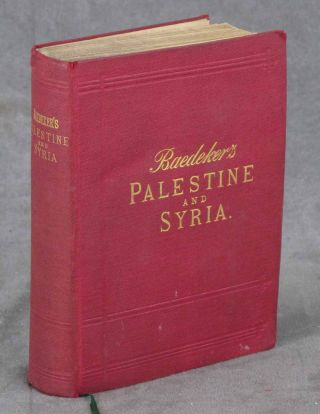 Palestine and Syria, Handbook for Travellers, Third Edition