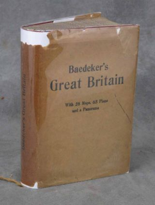 Great Britain, Handbook for Travellers, Seventh Edition. Karl Baedeker
