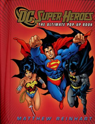 DC Super Heroes, The Ultimate Pop-Up Book