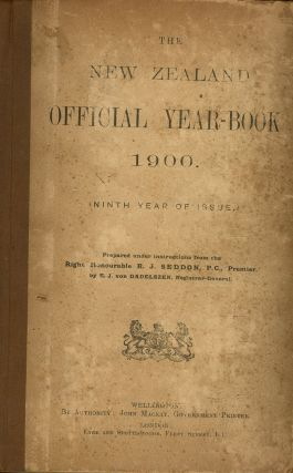The New Zealand Year-Book 1900. Ninth Year of Issue